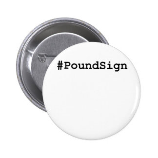 Hashtag Pound Sign 6 Cm Round Badge