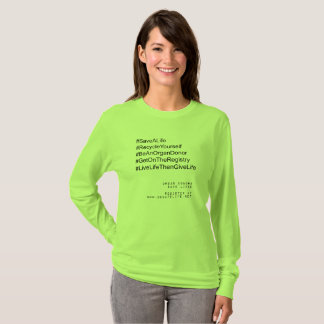 Hashtag Recycle Yourself Organ Donor T-Shirt