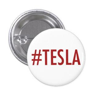 Hashtag # TESLA button/pin