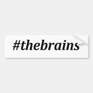 Hashtag - The Brains Bumper Sticker