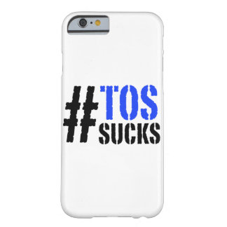 Hashtag TOS Sucks iPhone 6 Case Barely There iPhone 6 Case