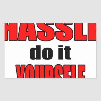 HASSLE doityourself annoying work boss task skippi Rectangular Sticker