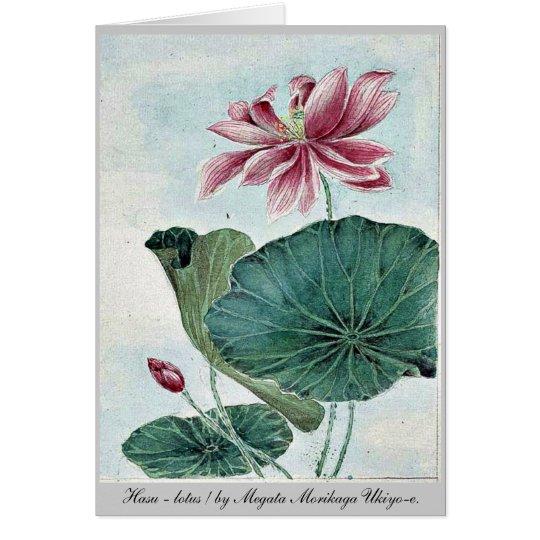 Hasu - lotus / by Megata Morikaga Ukiyo-e. Card