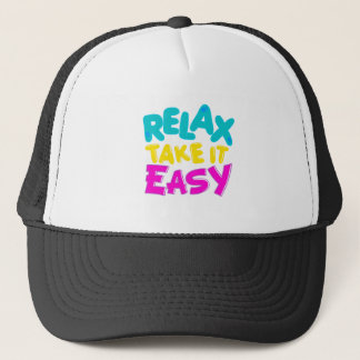 HAT RELAX TAKE IT EASY