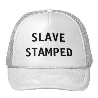 Hat Slave Stamped