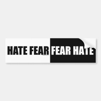 Hate Fear/Fear Hate - Bumper Sticker