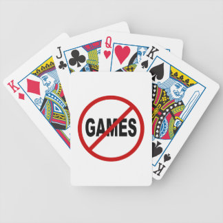 Hate Games / No Games Allowed Sign Statement Bicycle Playing Cards