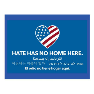 Hate has no home here. Postcard