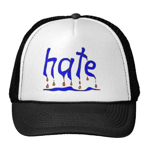 hate (hate) trucker hats