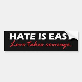 Hate is easy [black]. bumper sticker