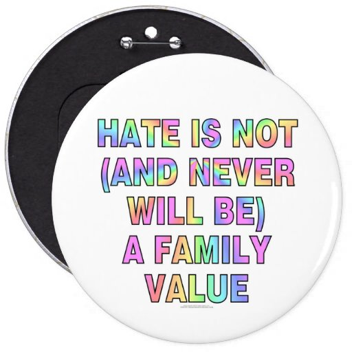 Hate is not (and never will be) pins
