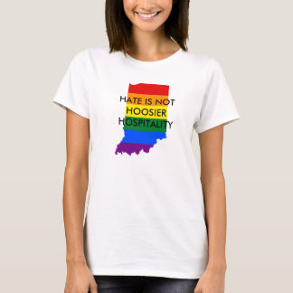 Hate is not Hoosier Hospitality T-Shirt
