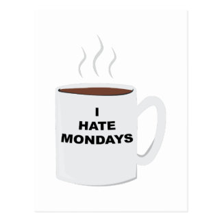 Hate Mondays Postcard