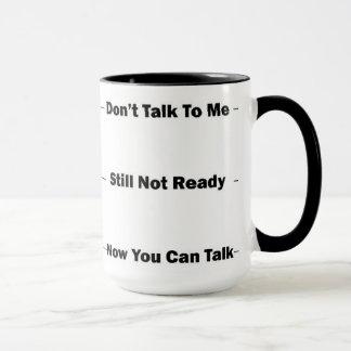 Hate Mornings? Give them a warning. Mug