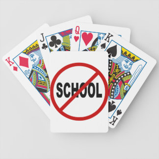 Hate School/No School Allowed Sign Statement Bicycle Playing Cards