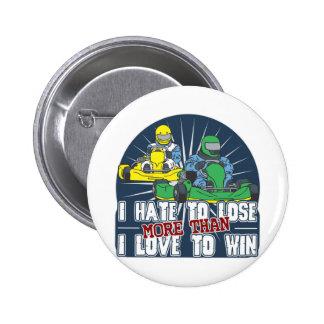 Hate to Lose Kart 6 Cm Round Badge