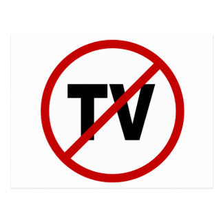 Hate TV /No TV Allowed Sign Statement Postcard
