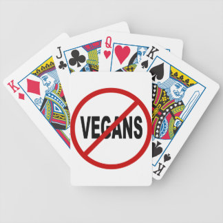 Hate Vegans/No Vegans Allowed Sign Statement Bicycle Playing Cards
