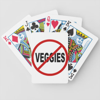 Hate Veggies/No Veggies Allowed Sign Statement Bicycle Playing Cards