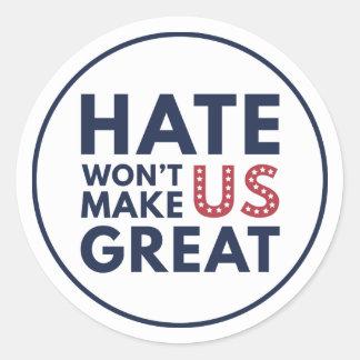 Hate Will Not Make US Great Round Sticker