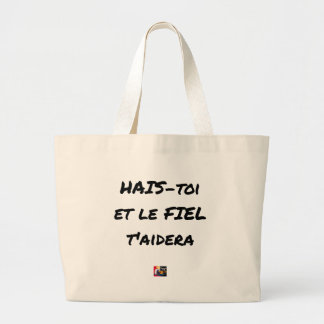 HATE YOURSELF AND GALL WILL HELP You - Word games Large Tote Bag