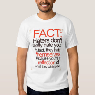 Hater Facts Tee Shirts