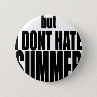 hater summer end vacation flirt romance couple bla 6 cm round badge