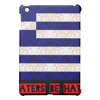 Haters be hatin Greece Cover For The iPad Mini