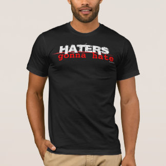 Haters gonna hate - black nerdy shirt for lovers