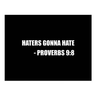 Haters Gonna Hate Proverbs Postcard