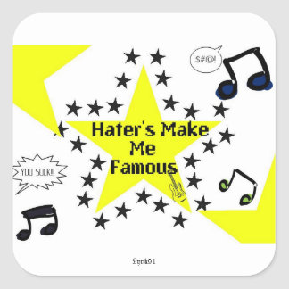 Hater's Make Me Famous Sticker