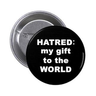 Hatred 6 Cm Round Badge