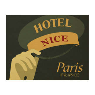Hats off for a Nice Hotel Paris France retro style Wood Canvas