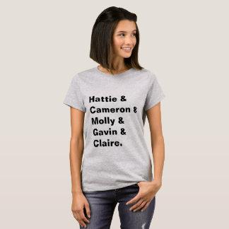 Hattie & Cameron & Molly & Gavin & Claire T-Shirt