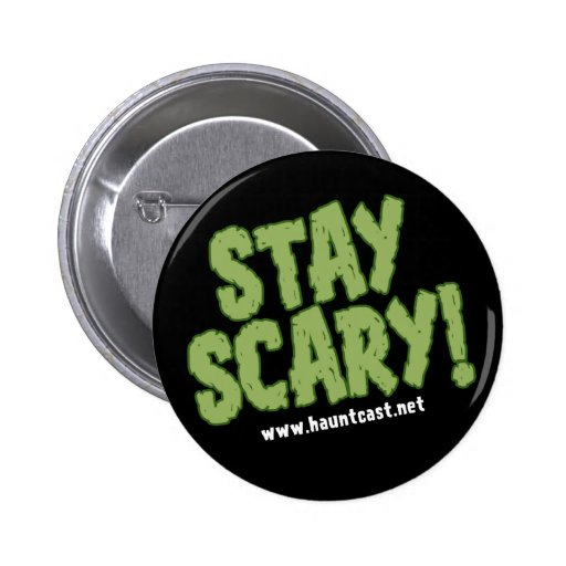 Hauntcast Stay Scary Button