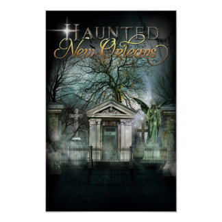 Haunted New Orleans Ghost Cemetery Poster