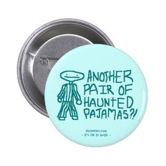 Haunted Pajamas 6 Cm Round Badge