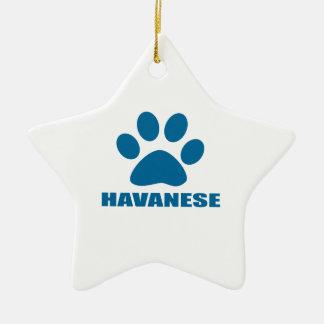 HAVANESE DOG DESIGNS CERAMIC ORNAMENT