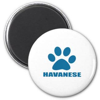 HAVANESE DOG DESIGNS MAGNET