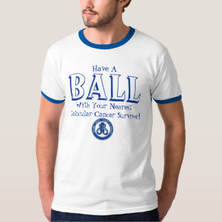 Have  A Ball! T-Shirt