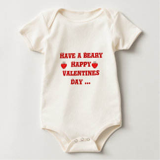 Have a Beary Happy Valentines Day... Baby Bodysuit