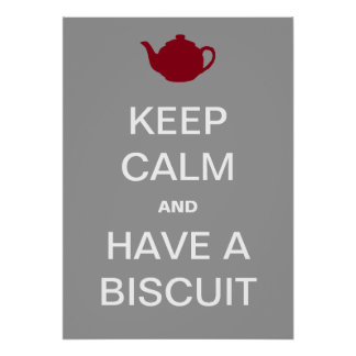 Have A Biscuit! Poster