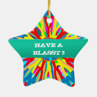 HAVE A BLASST : Editable Text Replace your OWN Double-Sided Star Ceramic Christmas Ornament