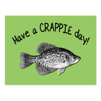 HAVE A CRAPPIE DAY POSTCARD