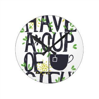 Have a cup of STU Round Clock