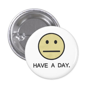 Have a Day Smiley Face 3 Cm Round Badge