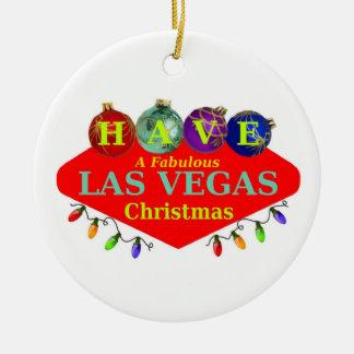 HAVE A Fabulous Las Vegas Christmas Ornament