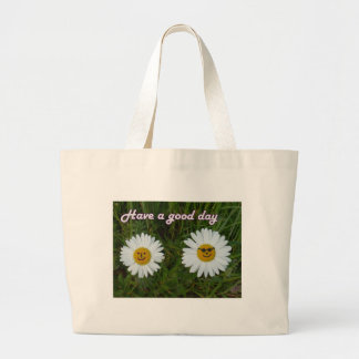 Have A good day Tote Bags