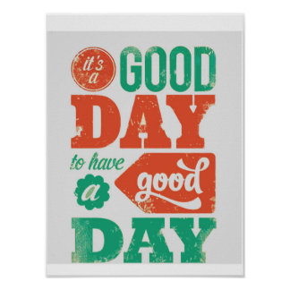 HAVE A GOOD-DAY Graphics by NAVIN Poster