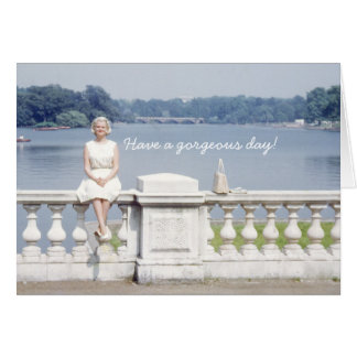 Have a gorgeous day! - Hyde Park Pretty Lady Card